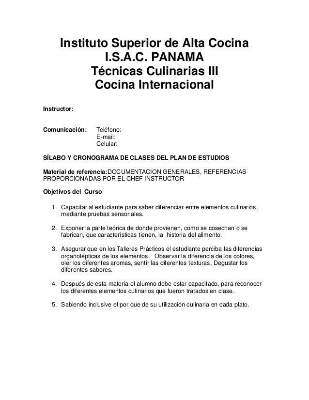 Instituto Superior de Alta Cocina               I.S.A.C. PANAMA            Técnicas Culinarias III             Cocina Inte...