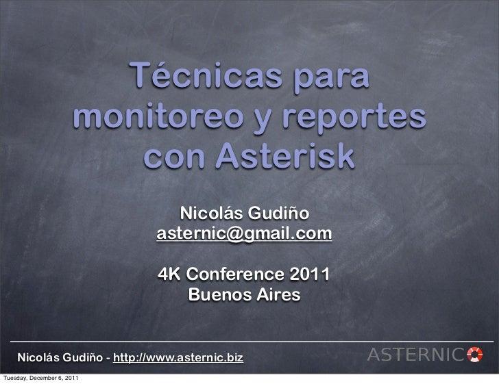 Técnicas para                      monitoreo y reportes                         con Asterisk                              ...