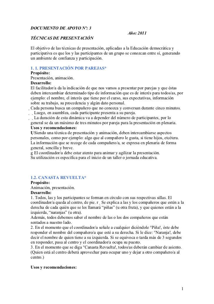 DOCUMENTO DE APOYO Nº: 3                                                         Año: 2011TÉCNICAS DE PRESENTACIÓNEl objet...