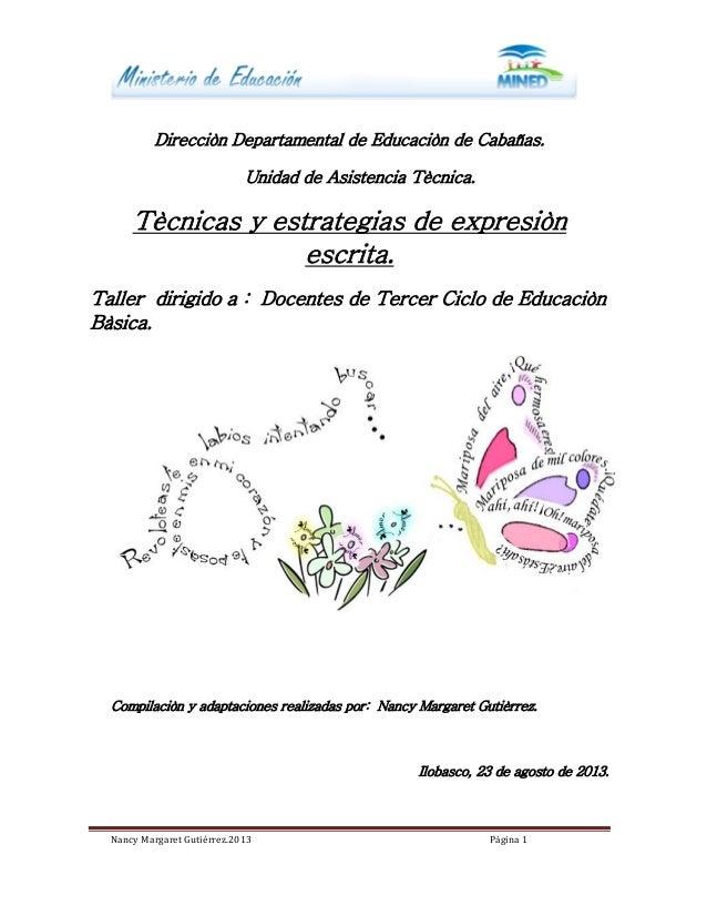 Nancy Margaret Gutiérrez.2013 Página 1 Direcciòn Departamental de Educaciòn de Cabañas. Unidad de Asistencia Tècnica. Tècn...