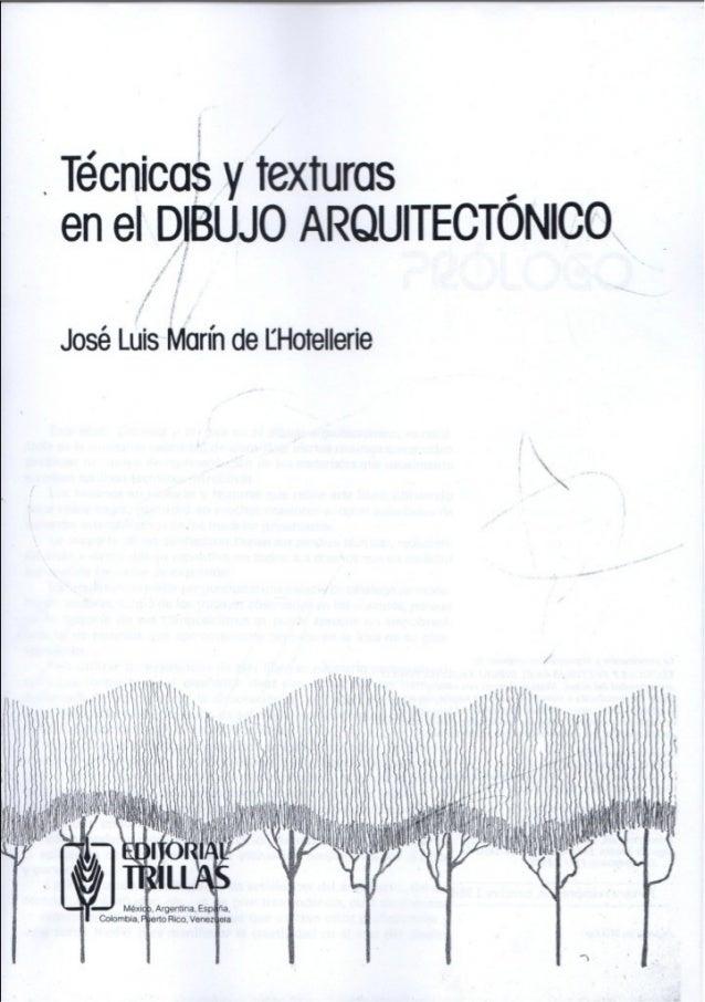 Tecnicas y texturas en dibujo arquitectonico for Tecnicas de representacion arquitectonica pdf