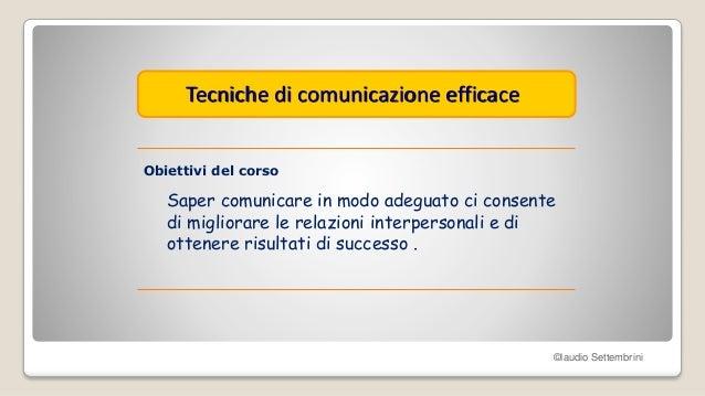 Tecniche di comunicazione efficace Slide 2