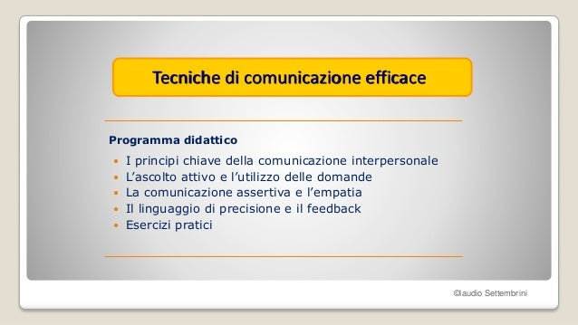Tecniche di comunicazione efficace Slide 3