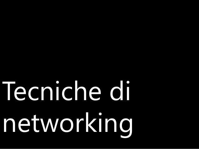 Tecniche di networking