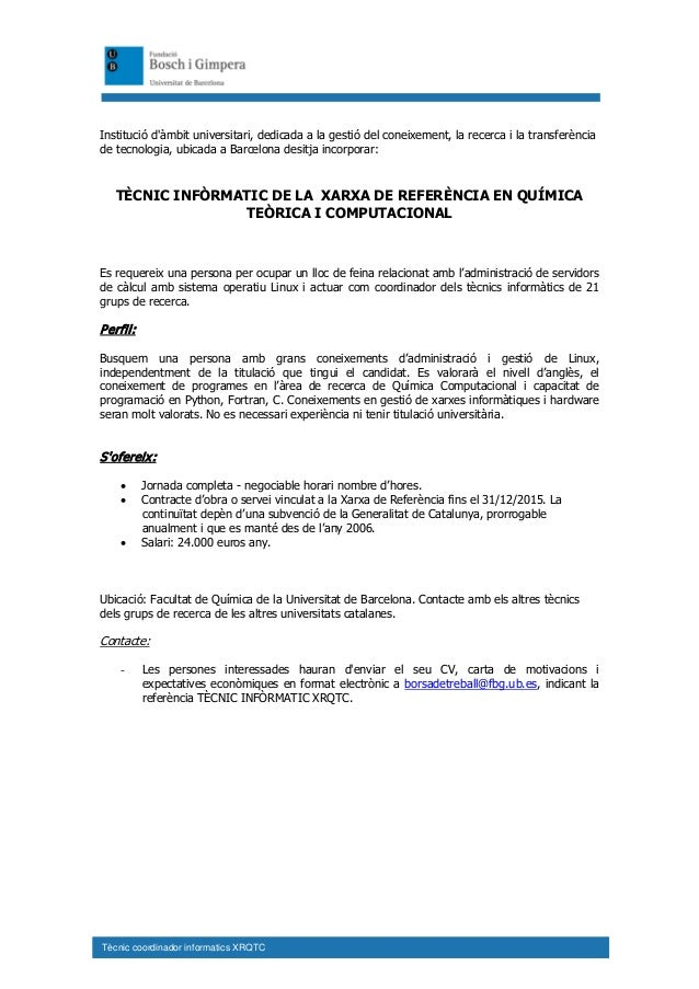 Tècnic coordinador informatics XRQTC Institució d'àmbit universitari, dedicada a la gestió del coneixement, la recerca i l...