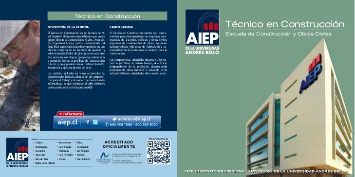 Técnico en Construcción                DESCRIPCIÓN DE LA CARRERA                            CAMPO LABORAL                 ...