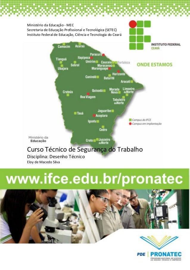 Ministério da Educação - MEC Secretaria de Educação Profissional e Tecnológica (SETEC) Instituto Federal de Educação, Ciên...