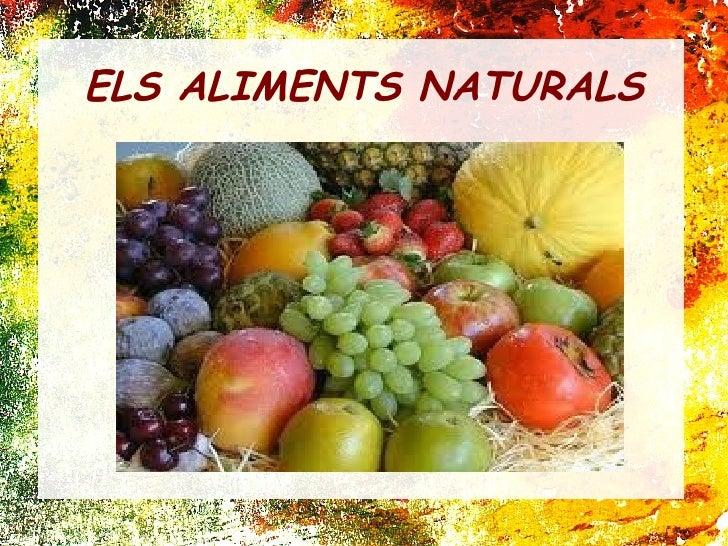 ELS ALIMENTS NATURALS