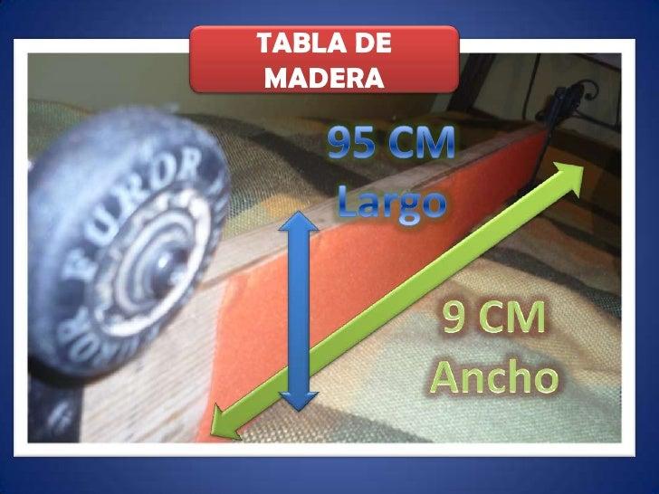TABLA DE MADERA<br />95 CM<br />Largo<br />9 CM<br />Ancho<br />