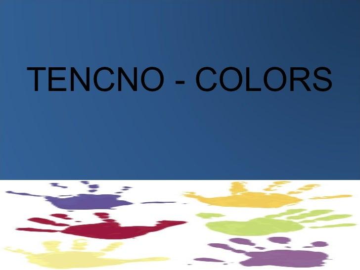 TENCNO - COLORS