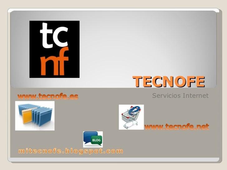 TECNOFE  Servicios Internet