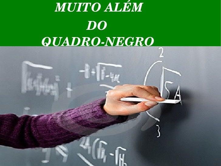 MUITOALÉM DO QUADRONEGRO