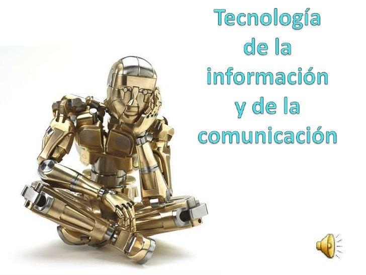 Indice Evolución histórica de las TICs. Telecomunicaciones. Inteligencia artificial. Tecnología multimedia. Internet:...