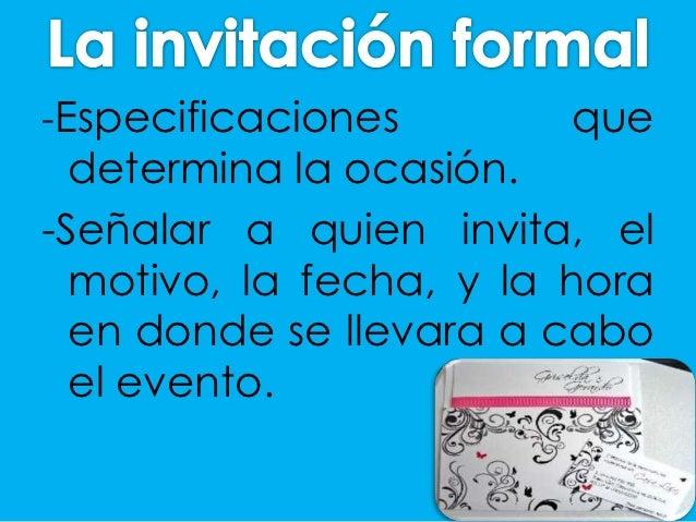 Elementos De Una Invitación Informal Y Formal