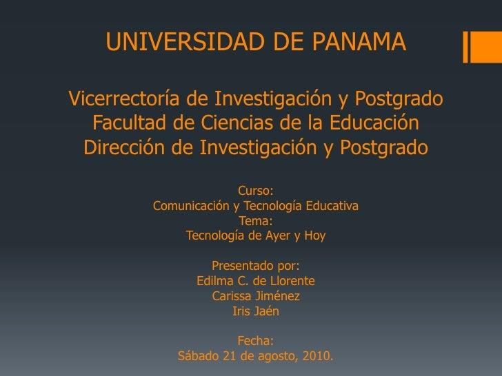 UNIVERSIDAD DE PANAMA  Vicerrectoría de Investigación y Postgrado    Facultad de Ciencias de la Educación   Dirección de I...