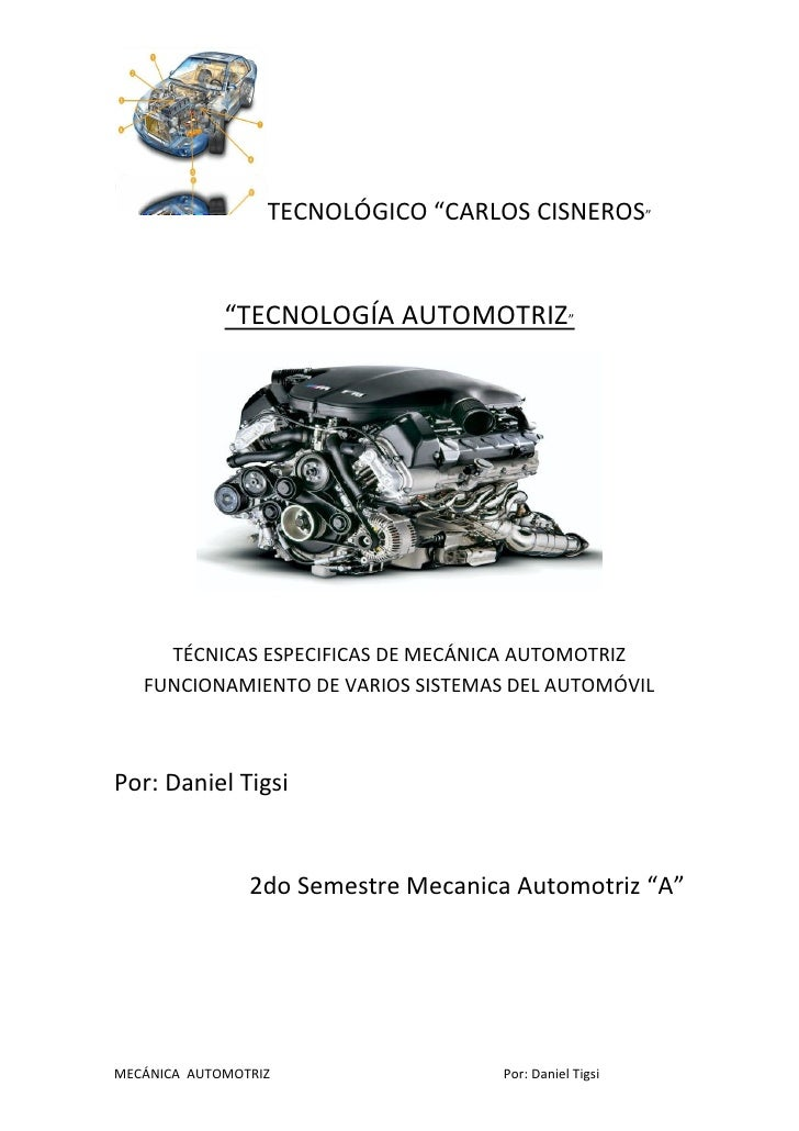 """TECNOLÓGICO """"CARLOS CISNEROS""""             """"TECNOLOGÍA AUTOMOTRIZ""""     TÉCNICAS ESPECIFICAS DE MECÁNICA AUTOMOTRIZ   FUNCIO..."""