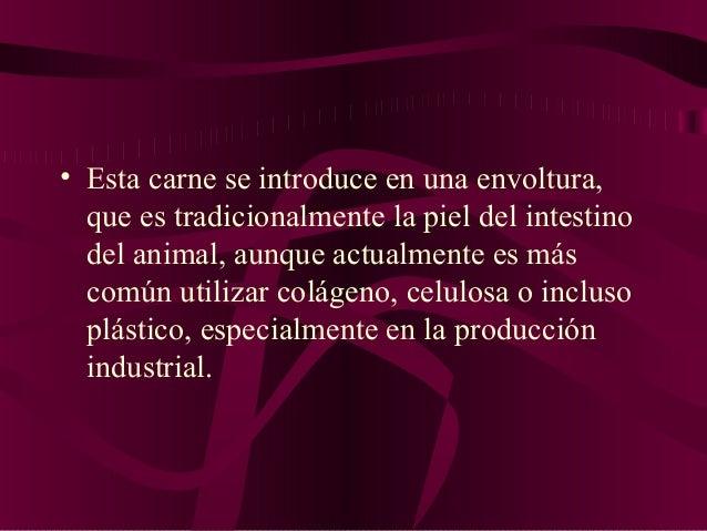 es la pierna trasera del cerdo, recortada en la forma especial con o sin hueso, fraccionada, curada, en seco o con salmuer...