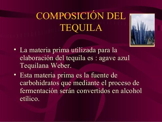 • Tequila.- Bebida alcohólica regional obtenida por destilación y rectificación de mostos, preparados directa y originalme...