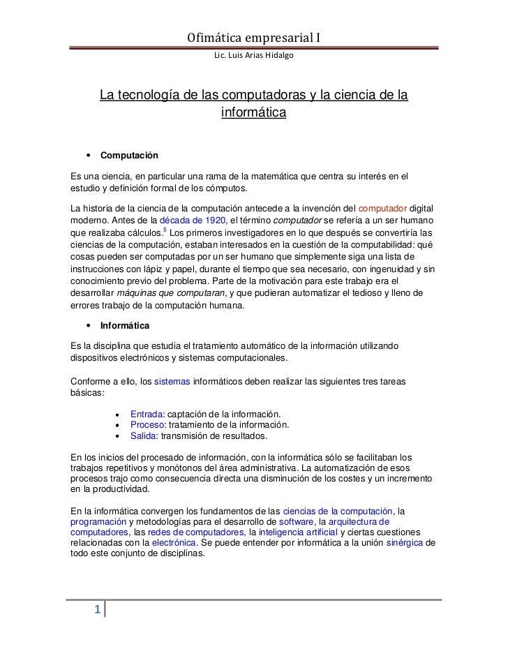 Ofimática empresarial I                                    Lic. Luis Arias Hidalgo       La tecnología de las computadoras...