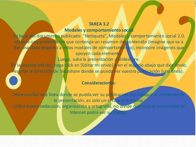 """TAREA 3.2 Modales y comportamiento social En base del documento publicado: """"Netiqueta"""", Modales y comportamiento social 2...."""