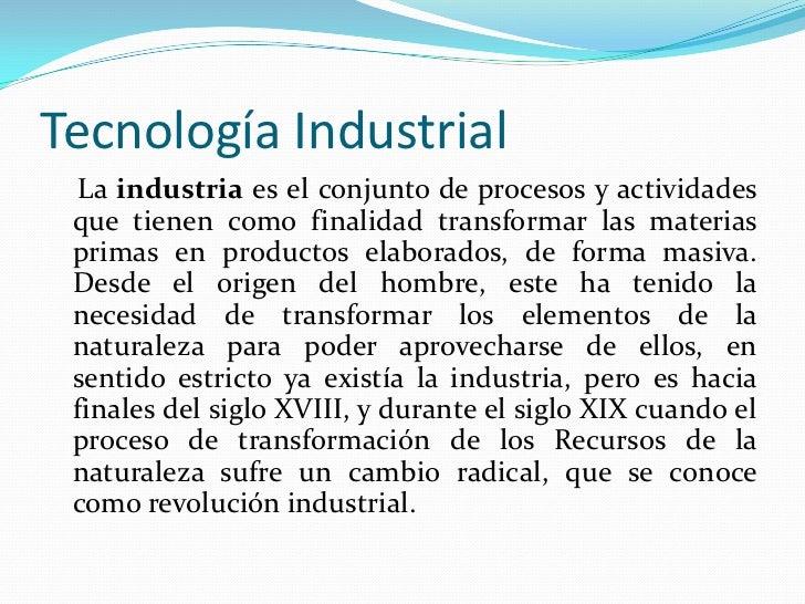 Tecnología e industria Slide 2