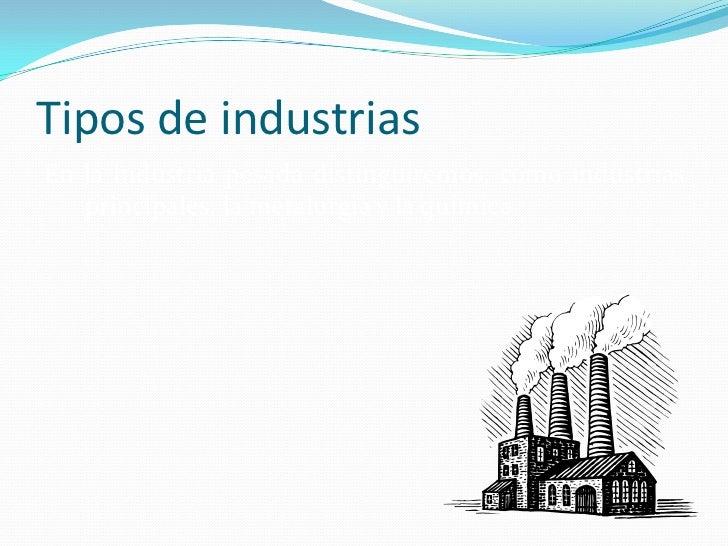 Tecnología e industria Slide 3