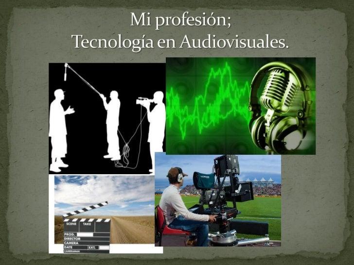 Tecnología en audiovisuales Slide 3