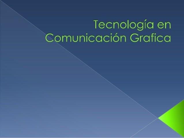  El egresado en comunicación grafica es una persona en la capacidad total de poder generar empresa así como también de em...