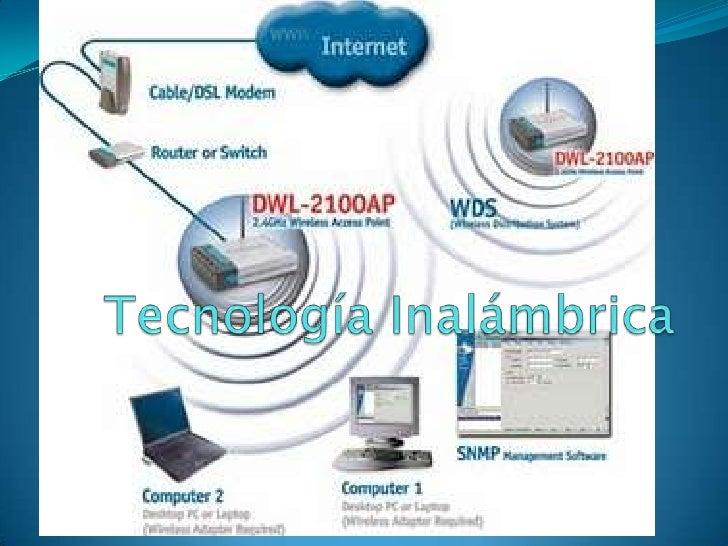 Tecnología Inalámbrica<br />