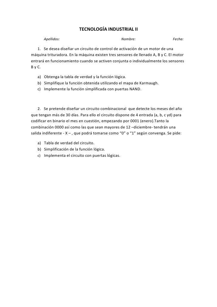 TECNOLOGÍA INDUSTRIAL II<br />Apellidos:Nombre:Fecha:<br />1. Se desea diseñar un circuito de control de activación de un ...