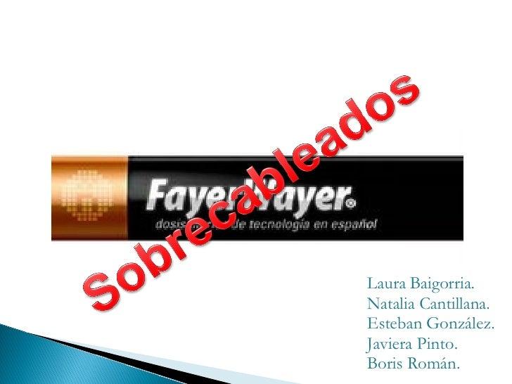 Laura Baigorria. Natalia Cantillana. Esteban González. Javiera Pinto. Boris Román.