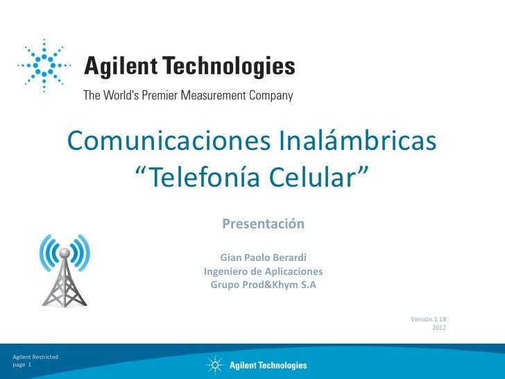 """Comunicaciones Inalámbricas                         """"Telefonía Celular""""                                 Presentación      ..."""