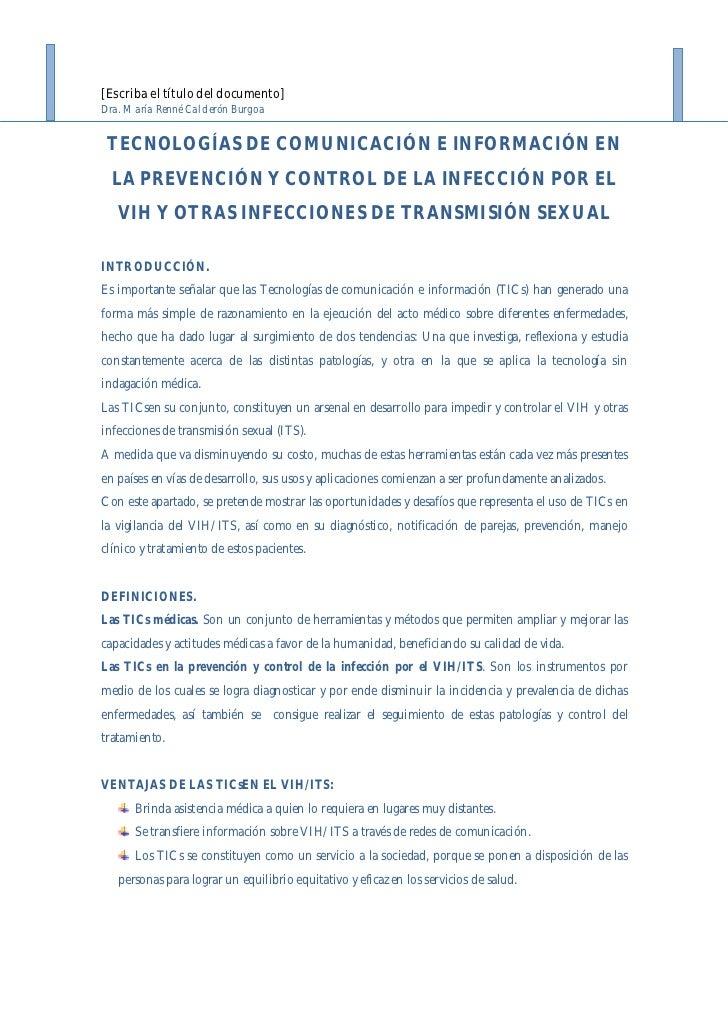[Escriba el título del documento]Dra. María Renné Calderón Burgoa TECNOLOGÍAS DE COMUNICACIÓN E INFORMACIÓN EN  LA PREVENC...