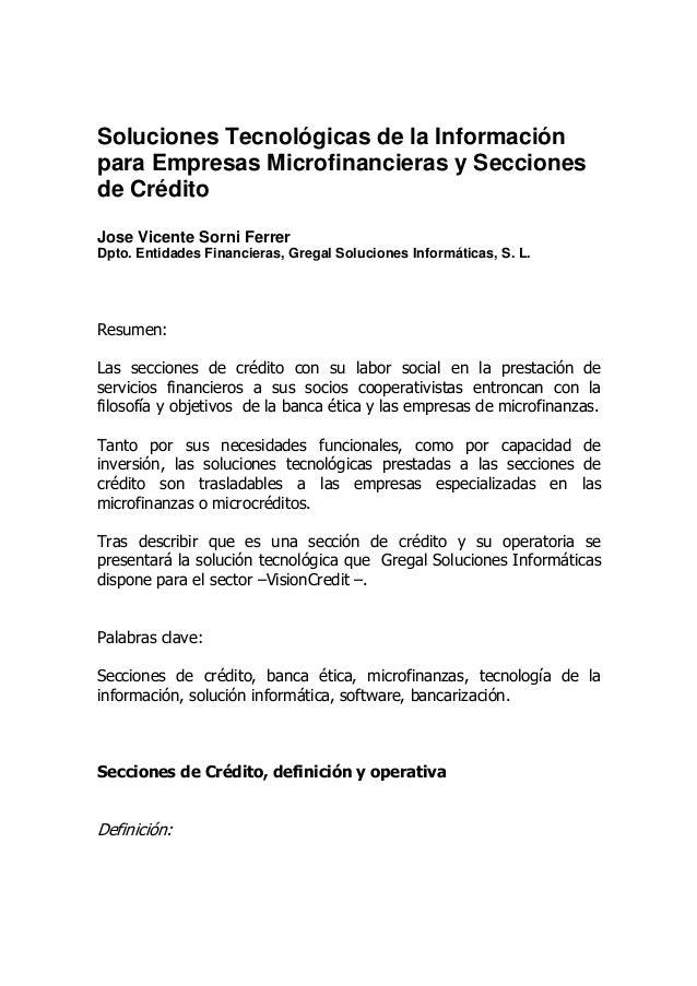 Soluciones Tecnológicas de la Información para Empresas Microfinancieras y Secciones de Crédito Jose Vicente Sorni Ferrer ...