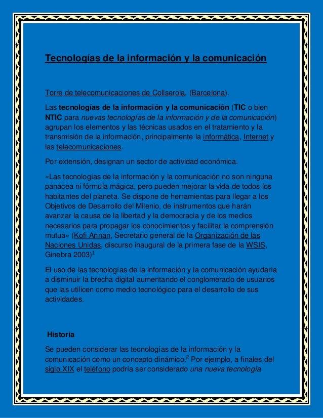Tecnologías de la información y la comunicaciónTorre de telecomunicaciones de Collserola, (Barcelona).Las tecnologías de l...