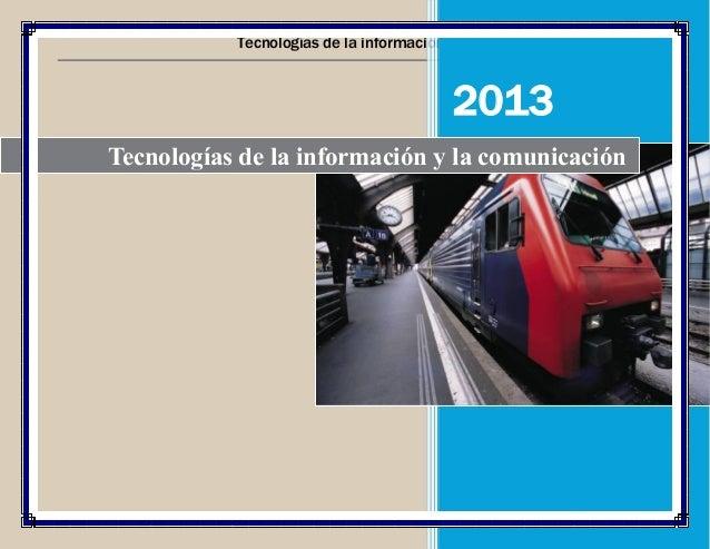 Tecnologías de la información y la comunicación 2013  2013 Tecnologías de la información y la comunicación
