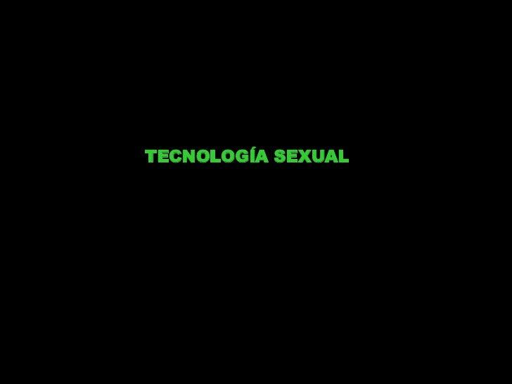 TECNOLOGÍA SEXUAL