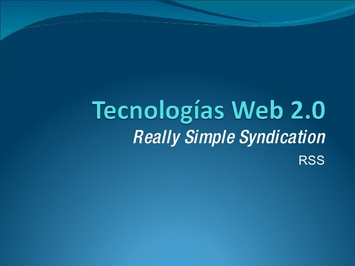 Really Simple Syndication RSS