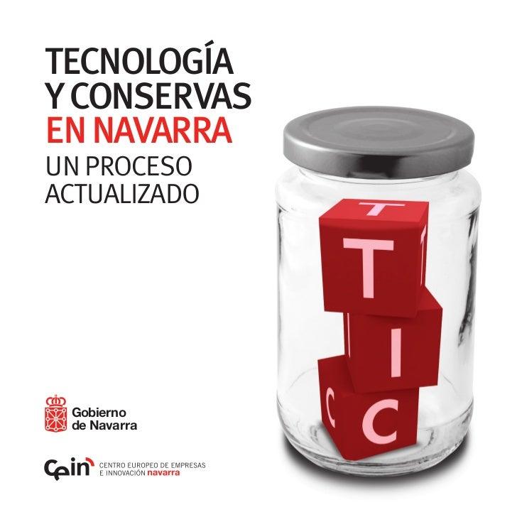 TECNOLOGÍAY CONSERVASEN NAVARRAUN PROCESOACTUALIZADO Gobierno de Navarra