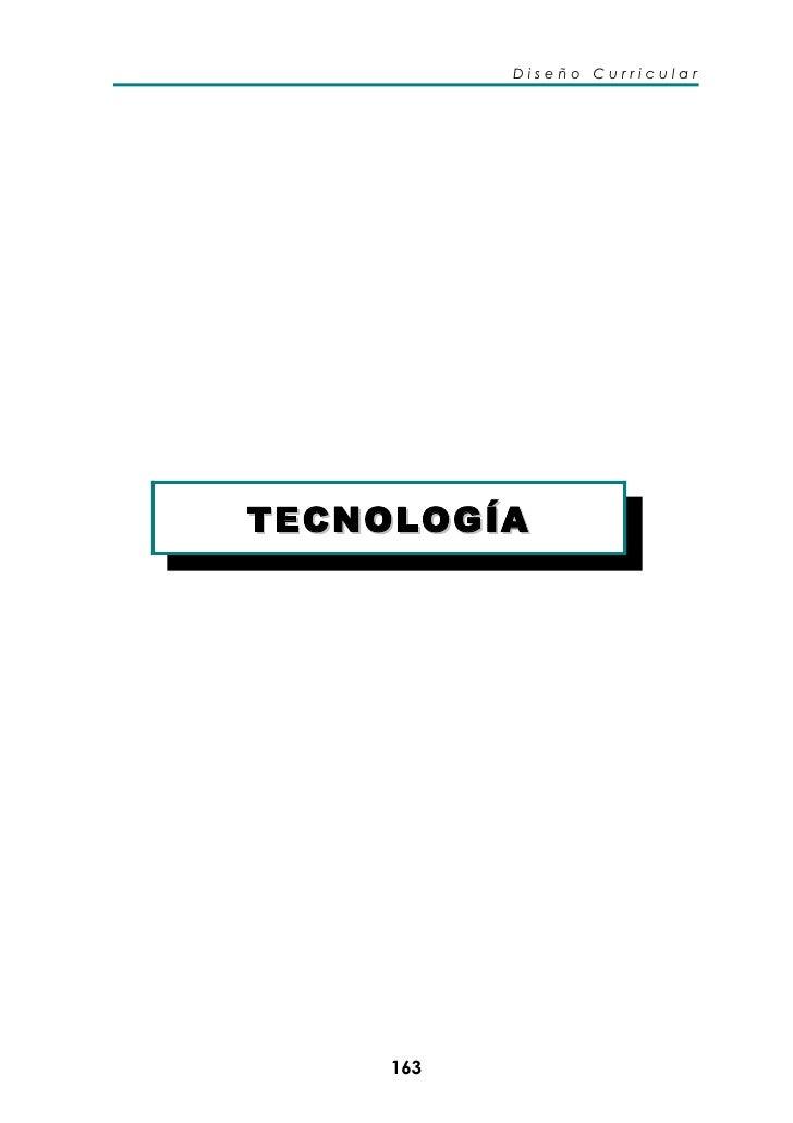 Diseño Curricular     TECNOLOGÍA          163