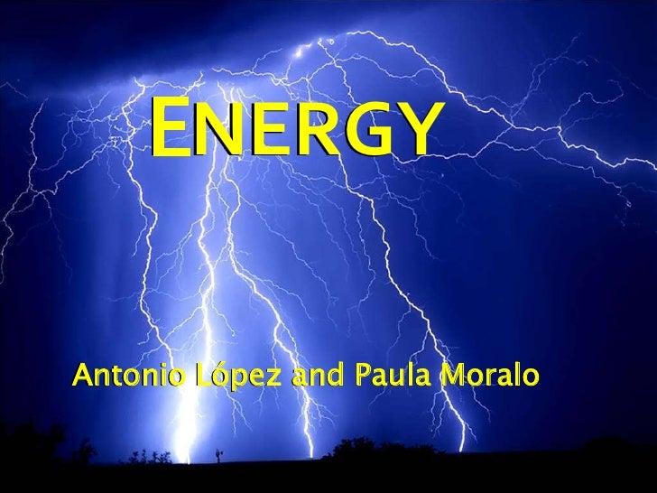 ENERGYAntonio López and Paula Moralo