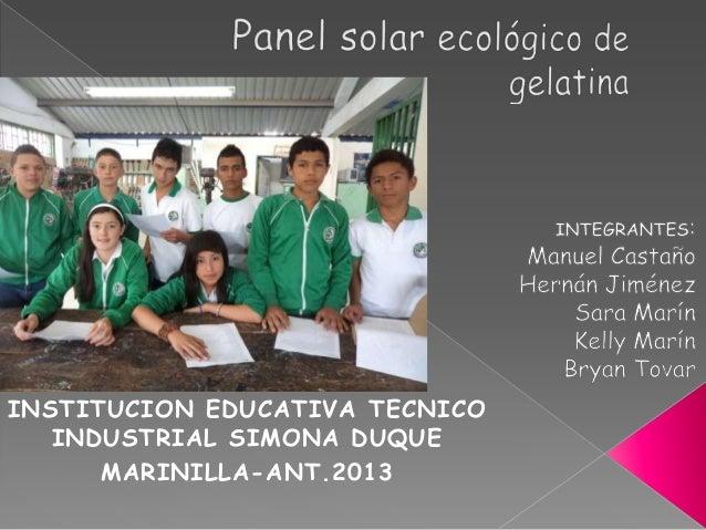 INSTITUCION EDUCATIVA TECNICO   INDUSTRIAL SIMONA DUQUE      MARINILLA-ANT.2013