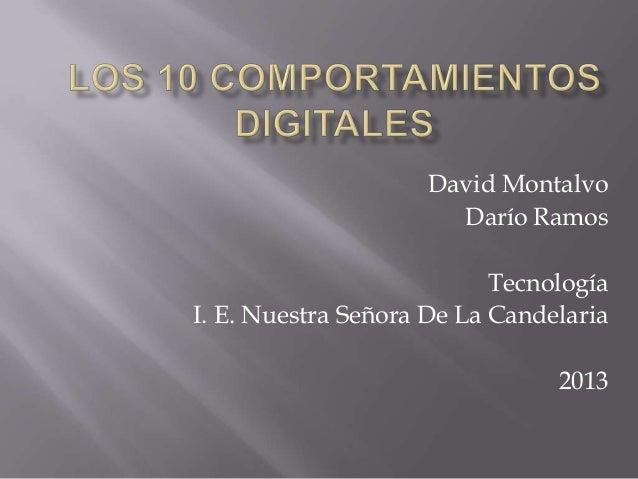 David MontalvoDarío RamosTecnologíaI. E. Nuestra Señora De La Candelaria2013