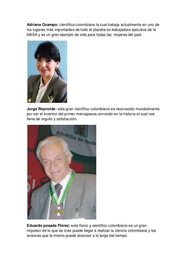 Adriana Ocampo: científica colombiana la cual trabaja actualmente en uno de los lugares más importantes de todo el planeta...