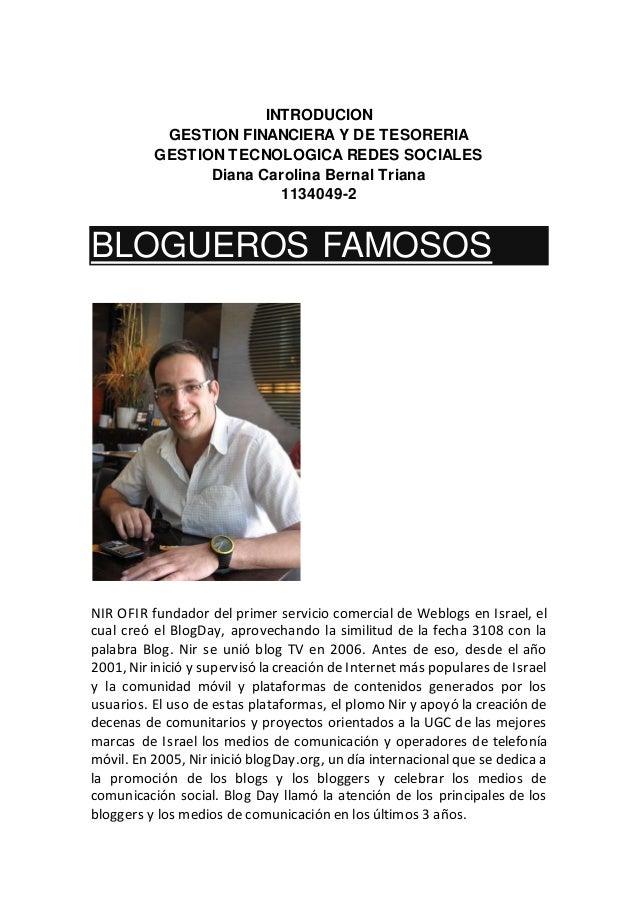 INTRODUCION GESTION FINANCIERA Y DE TESORERIA GESTION TECNOLOGICA REDES SOCIALES Diana Carolina Bernal Triana 1134049-2 BL...