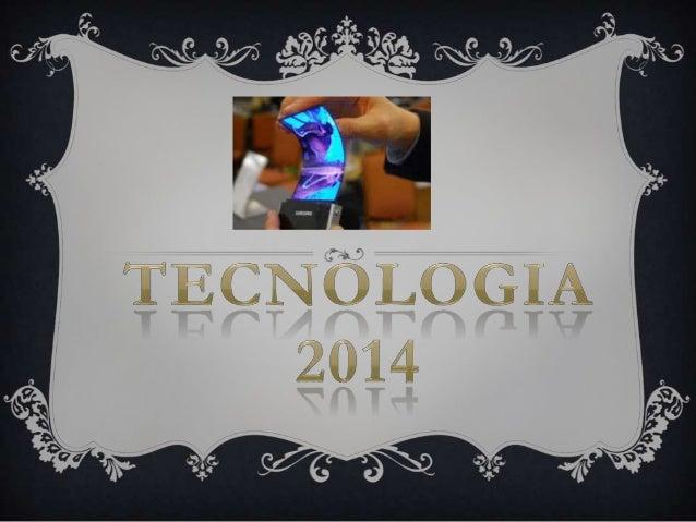 Tecnologia 2014