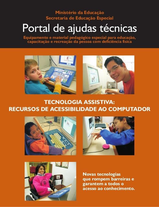 Portal de ajudas técnicas Equipamento e material pedagógico especial para educação, capacitação e recreação da pessoa com ...