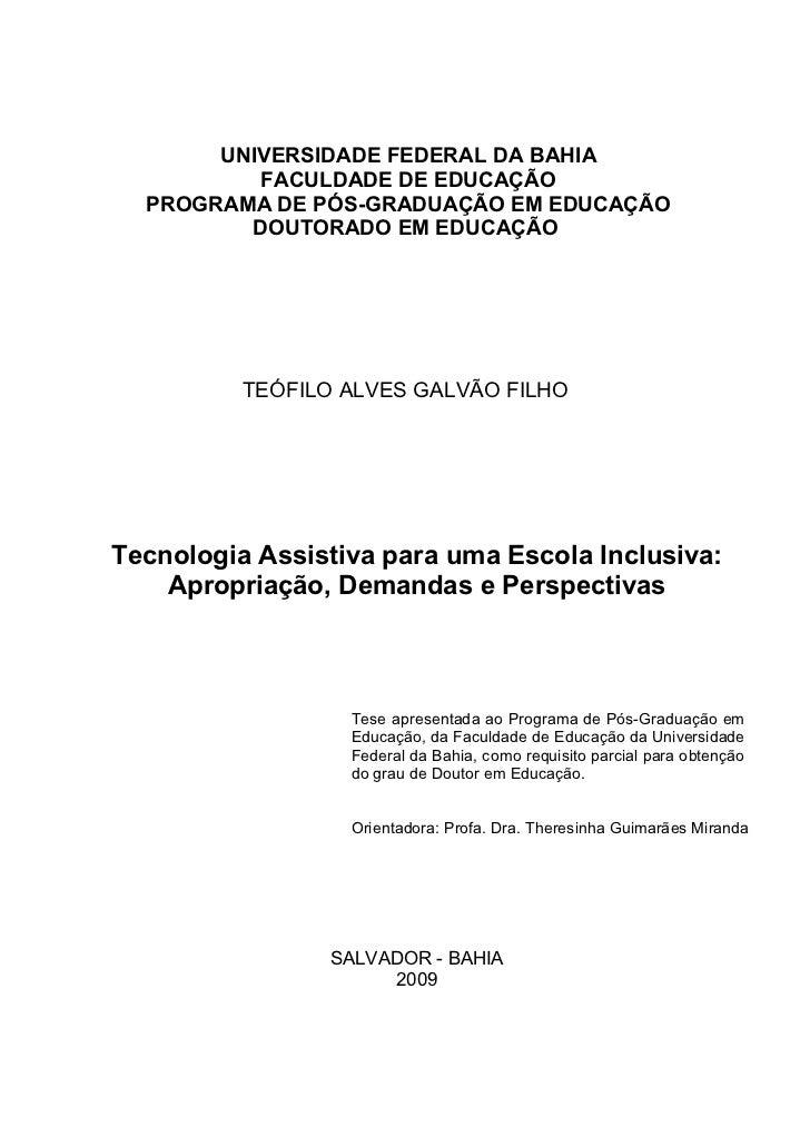 UNIVERSIDADE FEDERAL DA BAHIA           FACULDADE DE EDUCAÇÃO   PROGRAMA DE PÓS-GRADUAÇÃO EM EDUCAÇÃO          DOUTORADO E...