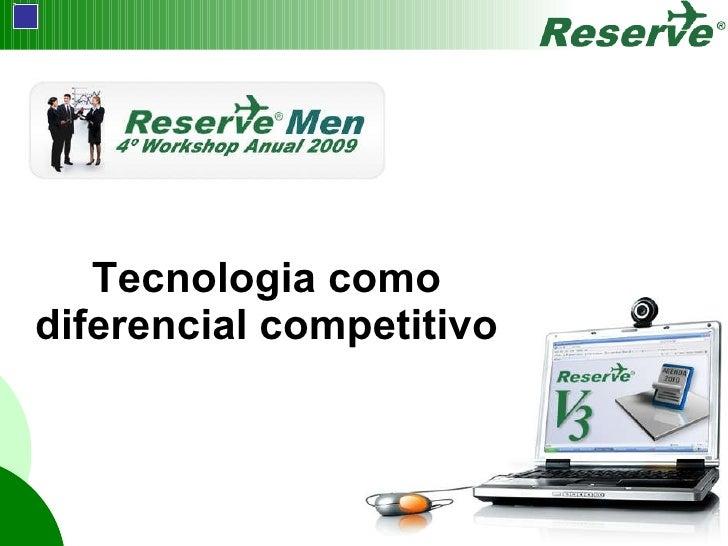 <ul><li>Tecnologia como diferencial competitivo </li></ul>