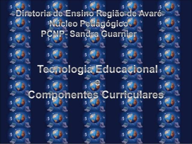 Cursos de Tecnologia Educacional – Professores e Alunos Divulgação: • Cursos Professores (EFAP) • Cursos Alunos (EVESP)